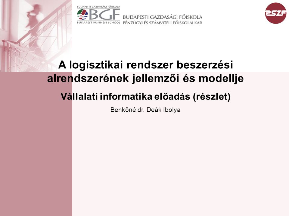 A logisztikai rendszer beszerzési alrendszerének jellemzői és modellje