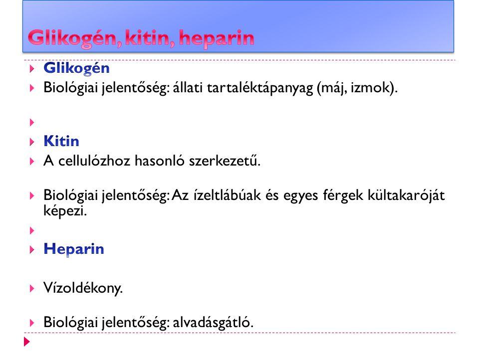 Glikogén, kitin, heparin