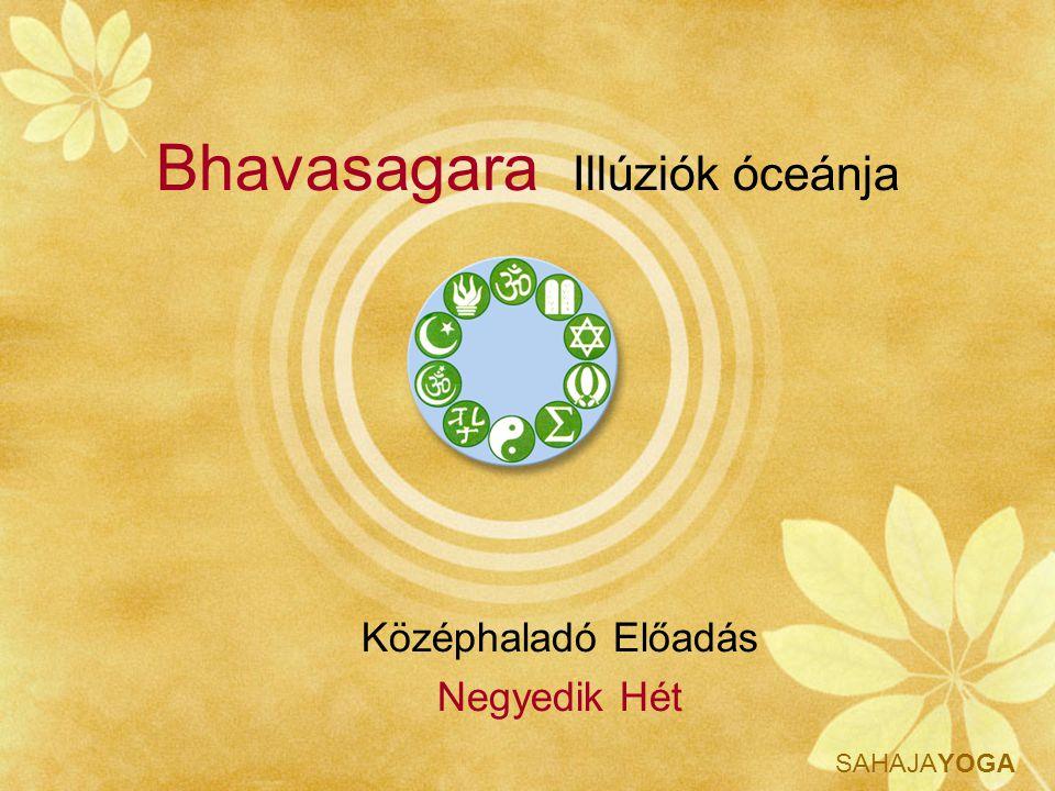 Bhavasagara Illúziók óceánja