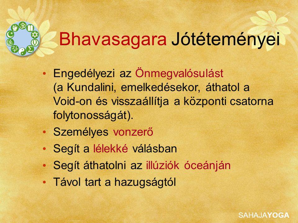 Bhavasagara Jótéteményei