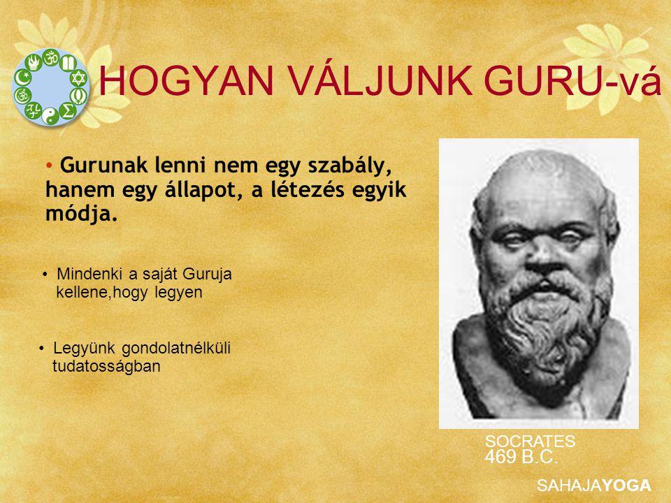 HOGYAN VÁLJUNK GURU-vá
