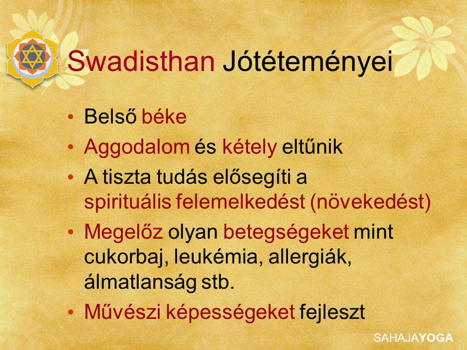 Swadisthan Jótéteményei