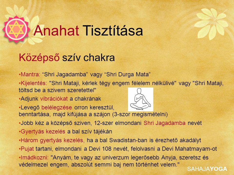 Anahat Tisztítása Középső szív chakra