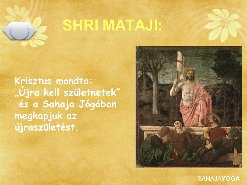 """SHRI MATAJI: Krisztus mondta: """"Újra kell születnetek"""