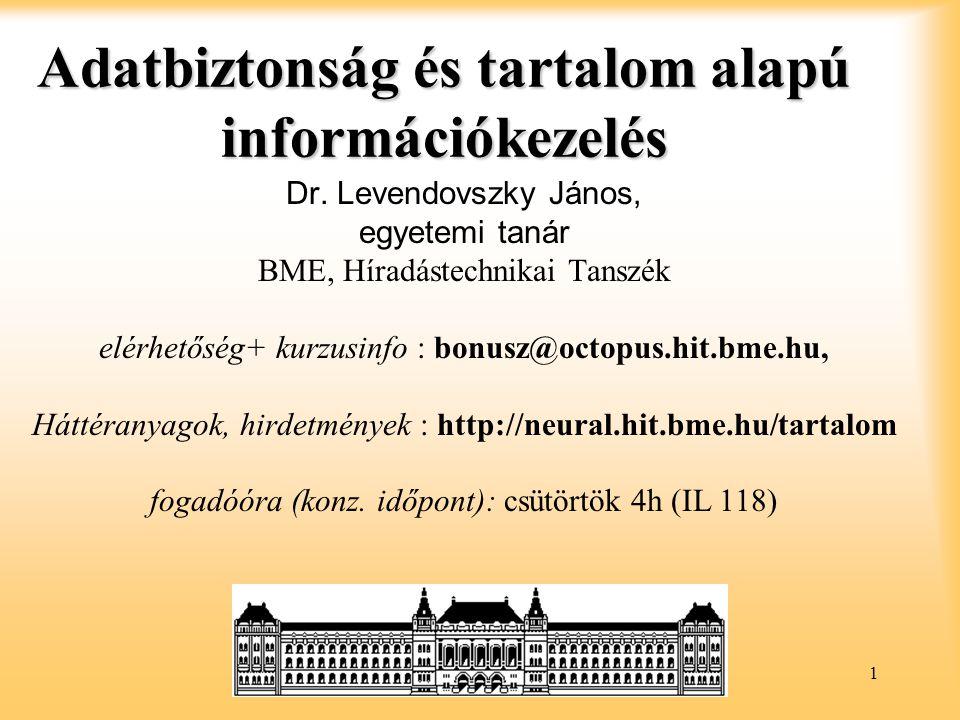 Adatbiztonság és tartalom alapú információkezelés