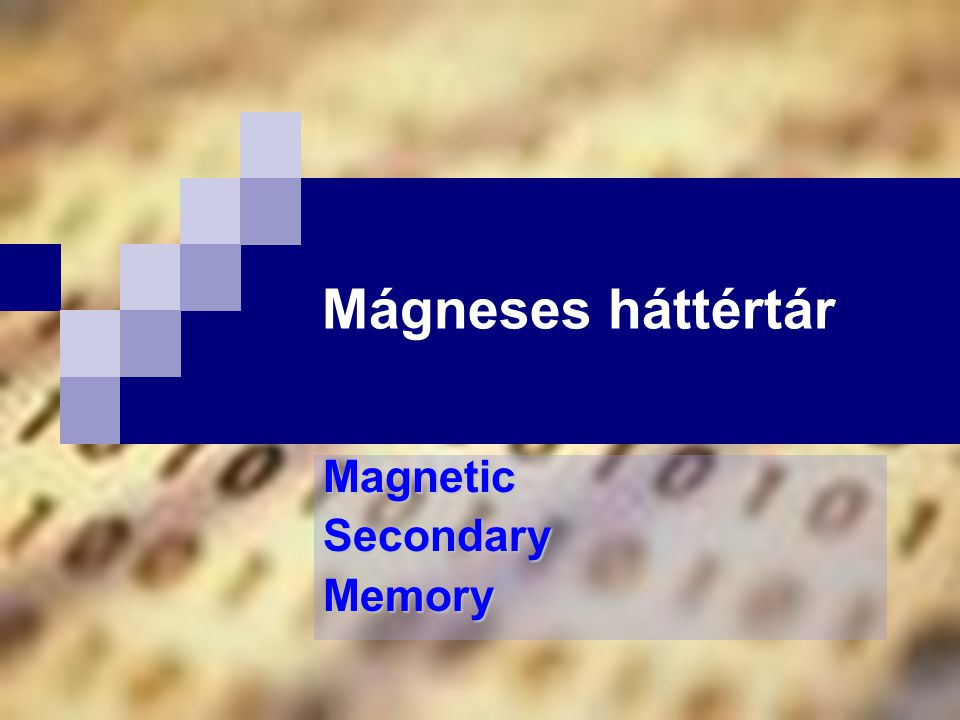 Magnetic Secondary Memory