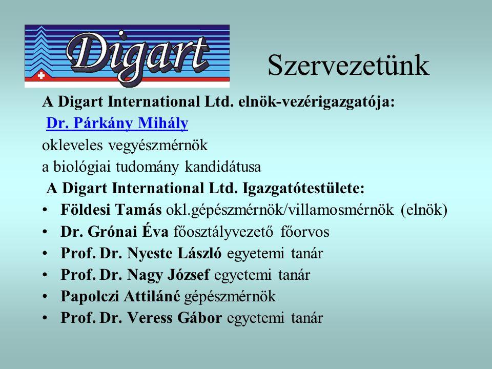 Szervezetünk A Digart International Ltd. elnök-vezérigazgatója: