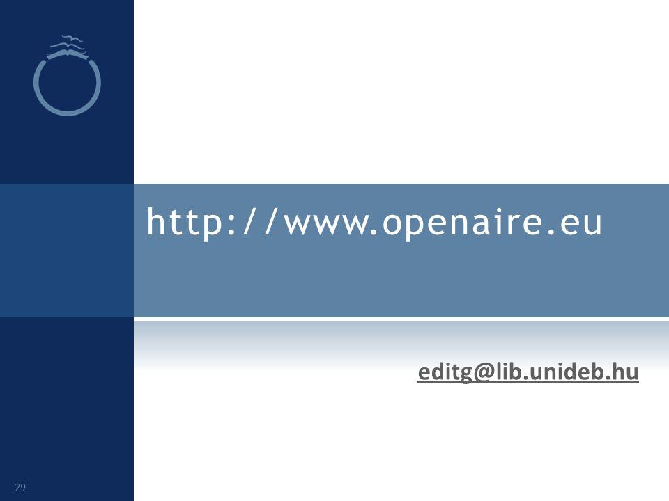 http://www.openaire.eu editg@lib.unideb.hu