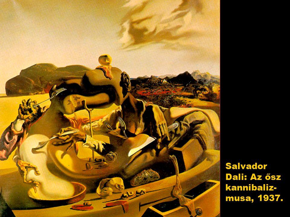 Salvador Dali: Az ősz kannibaliz-musa, 1937.