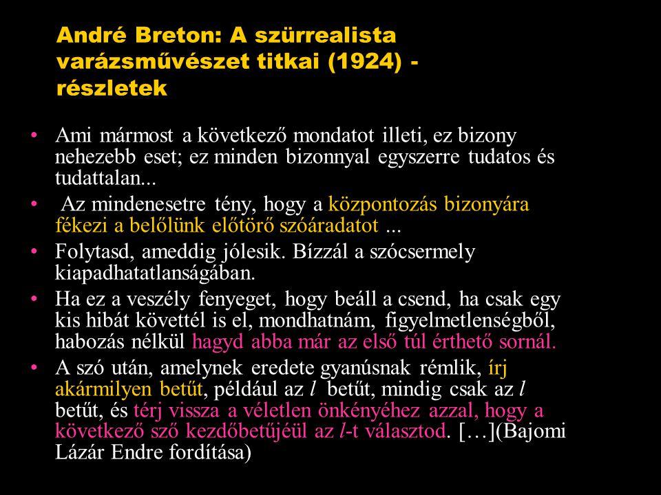 André Breton: A szürrealista varázsművészet titkai (1924) - részletek