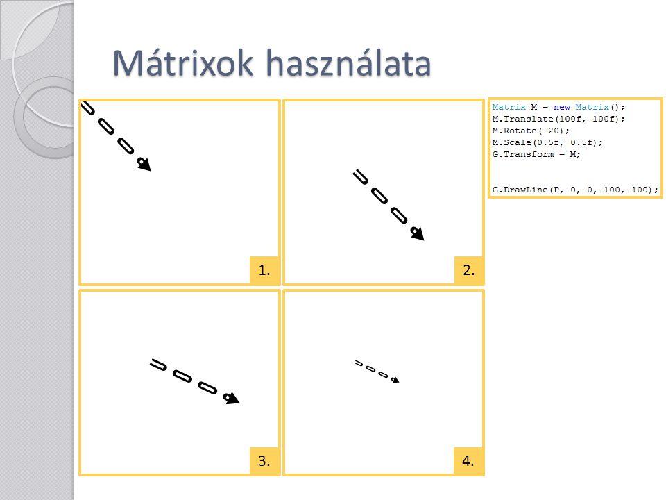 Mátrixok használata 1. 2. 3. 4.