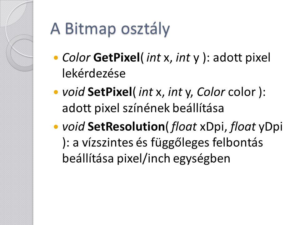 A Bitmap osztály Color GetPixel( int x, int y ): adott pixel lekérdezése.