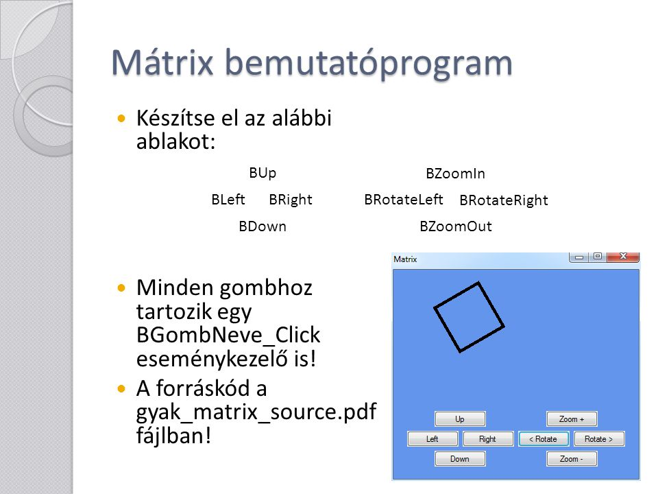 Mátrix bemutatóprogram
