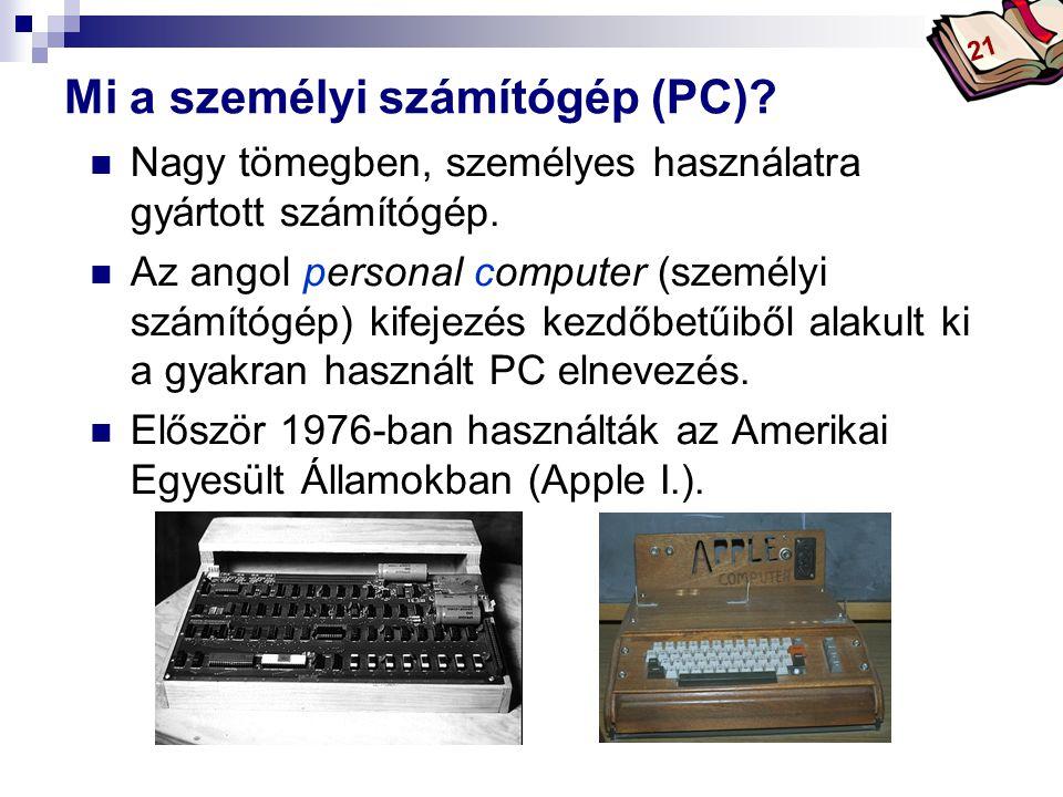 Mi a személyi számítógép (PC)