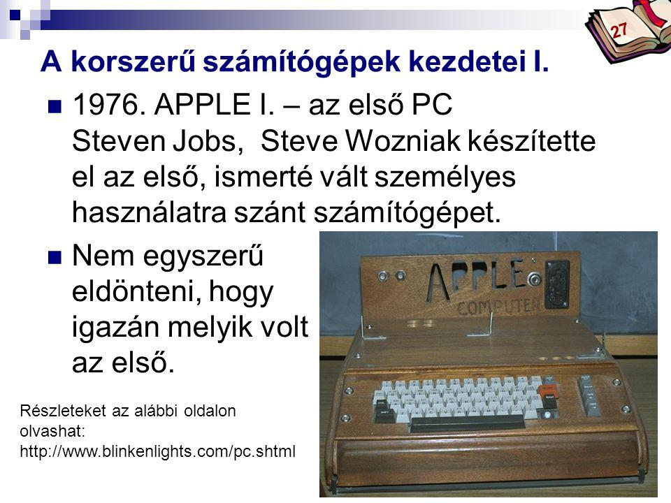 A korszerű számítógépek kezdetei I.