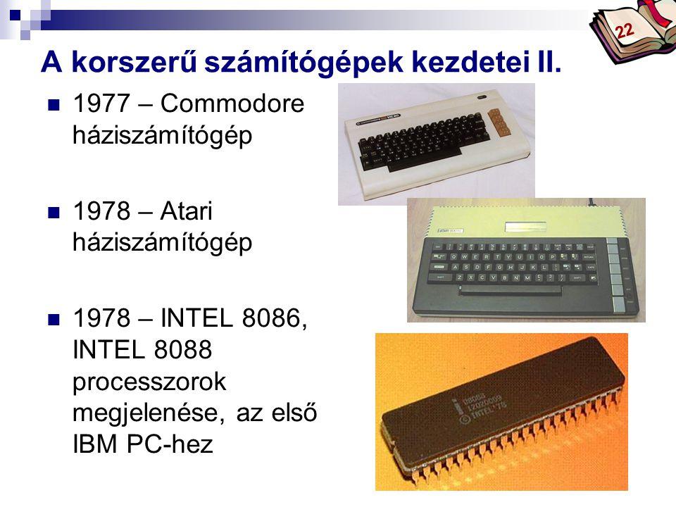 A korszerű számítógépek kezdetei II.
