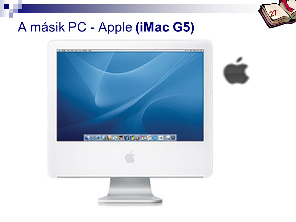 A másik PC - Apple (iMac G5)