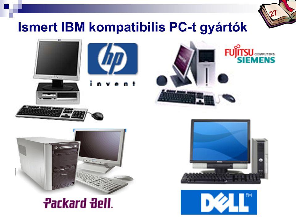 Ismert IBM kompatibilis PC-t gyártók