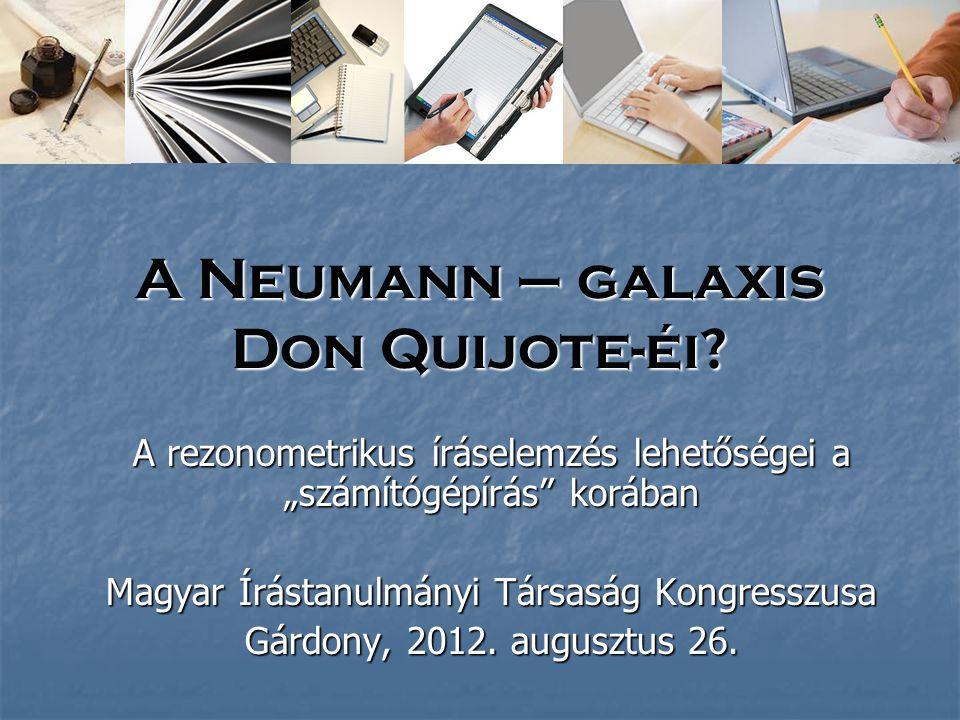 A Neumann – galaxis Don Quijote-éi