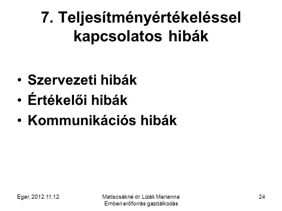 7. Teljesítményértékeléssel kapcsolatos hibák