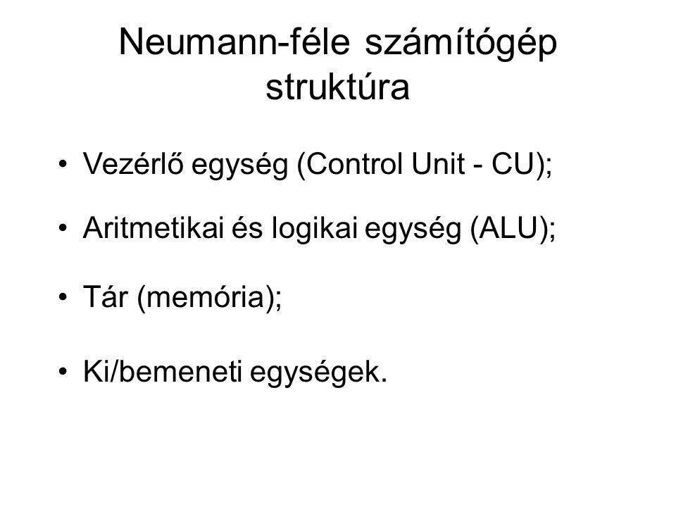 Neumann-féle számítógép struktúra