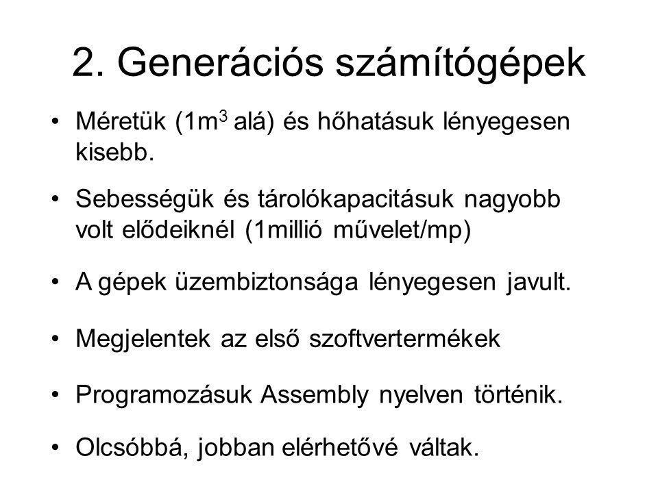 2. Generációs számítógépek