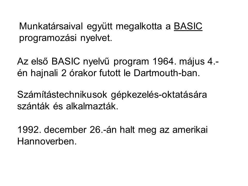 Munkatársaival együtt megalkotta a BASIC programozási nyelvet.