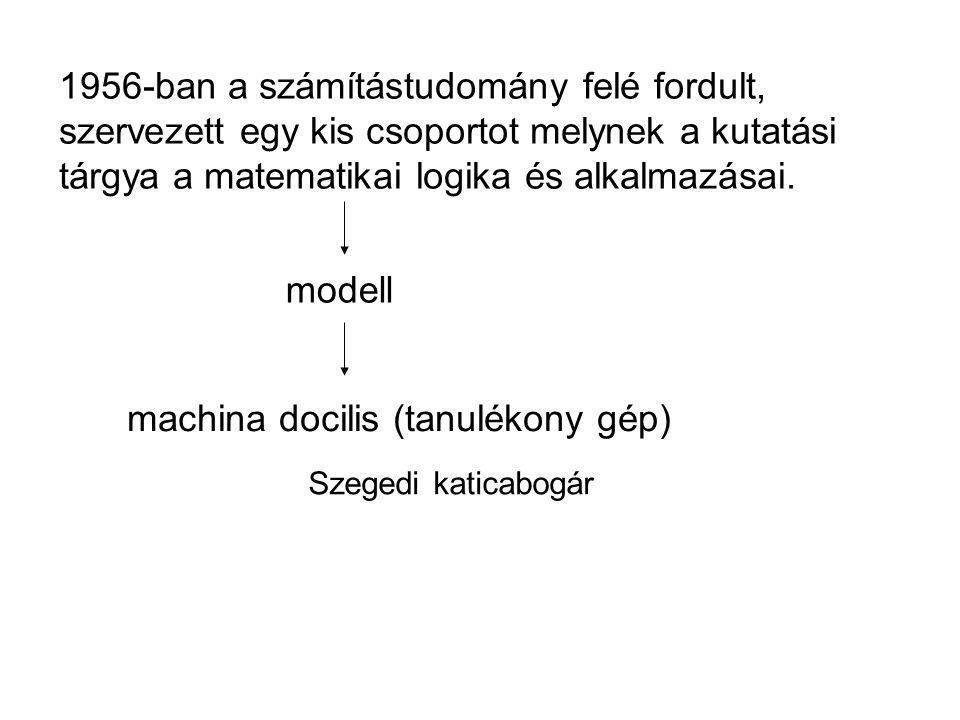 machina docilis (tanulékony gép)
