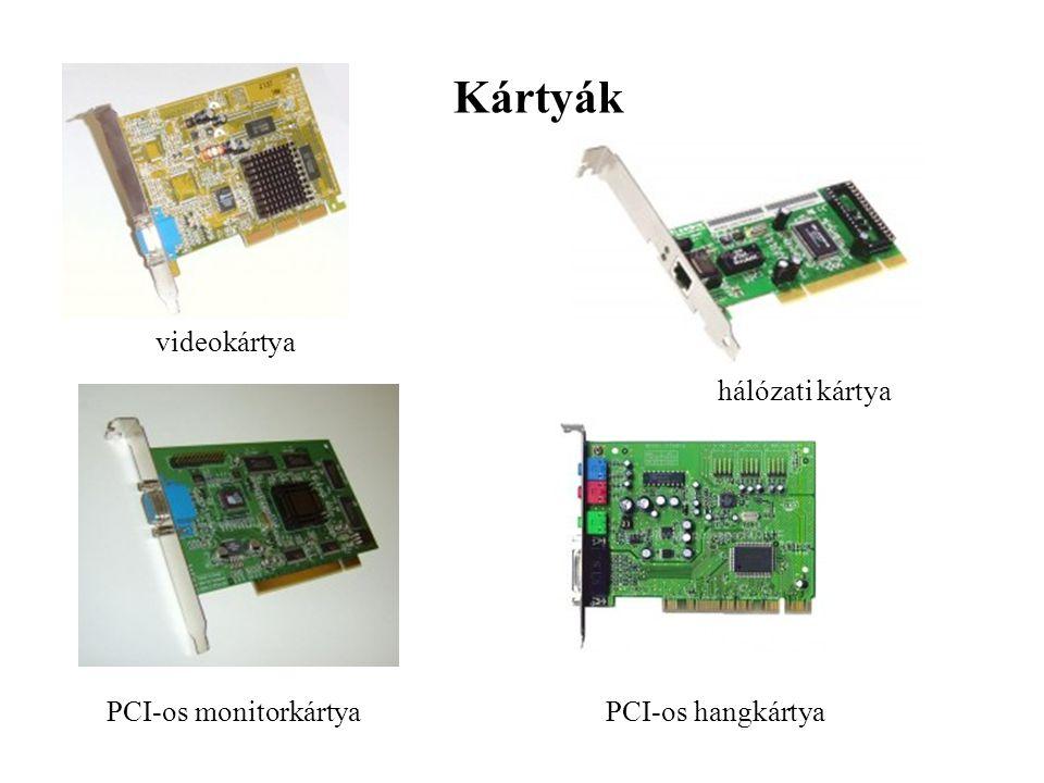 Kártyák videokártya hálózati kártya PCI-os monitorkártya