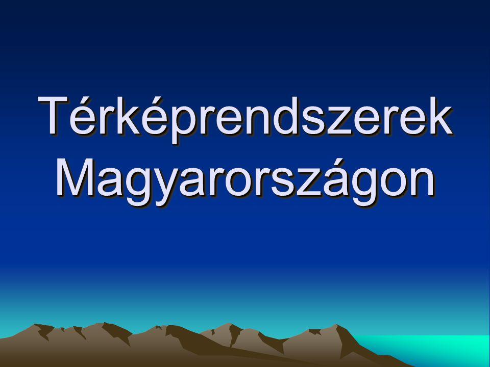 Térképrendszerek Magyarországon