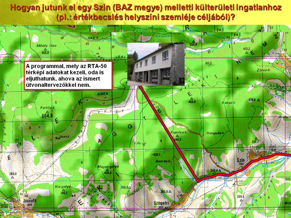 Hogyan jutunk el egy Szin (BAZ megye) melletti külterületi ingatlanhoz (pl.: értékbecslés helyszíni szemléje céljából)