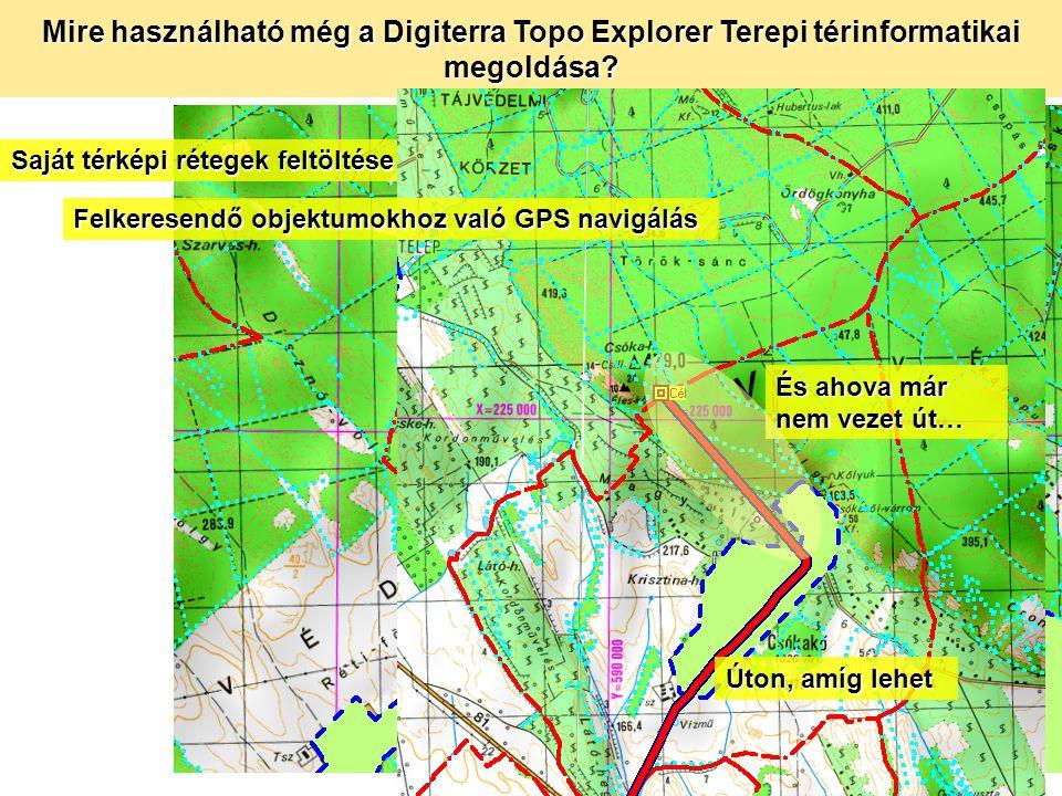 Mire használható még a Digiterra Topo Explorer Terepi térinformatikai megoldása