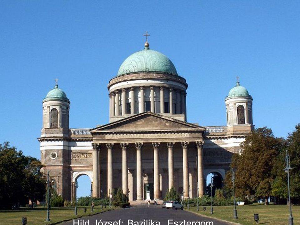 Hild József: Bazilika, Esztergom