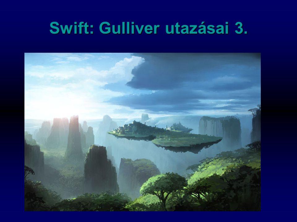Swift: Gulliver utazásai 3.
