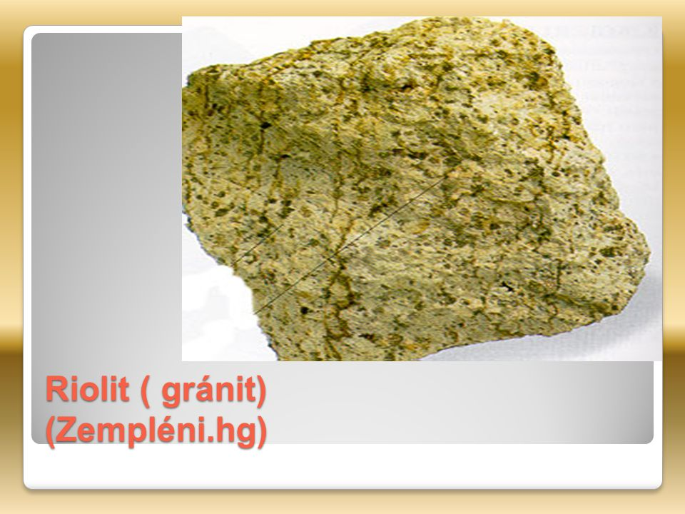 Riolit ( gránit) (Zempléni.hg)