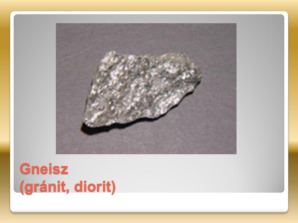 Gneisz (gránit, diorit)