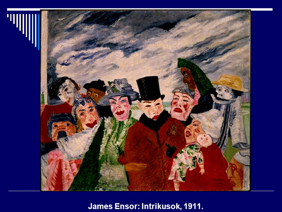 James Ensor: Intrikusok, 1911.