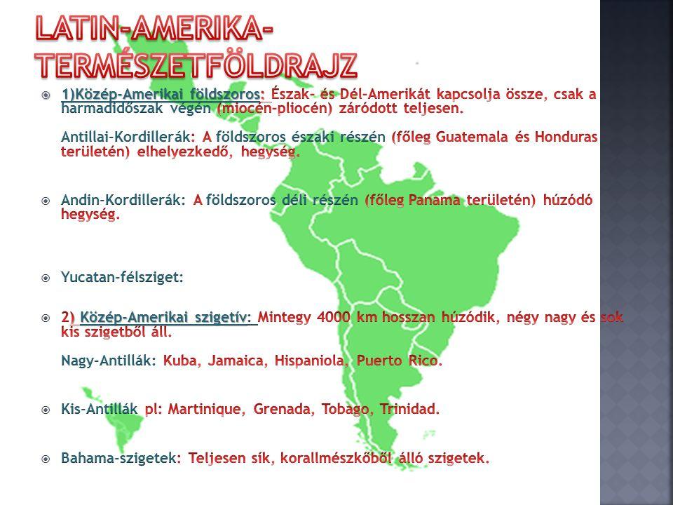 Latin-Amerika-természetföldrajz