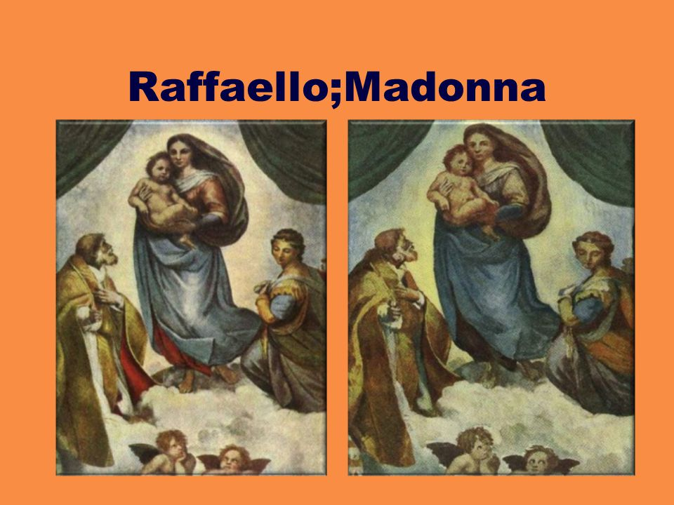Raffaello;Madonna