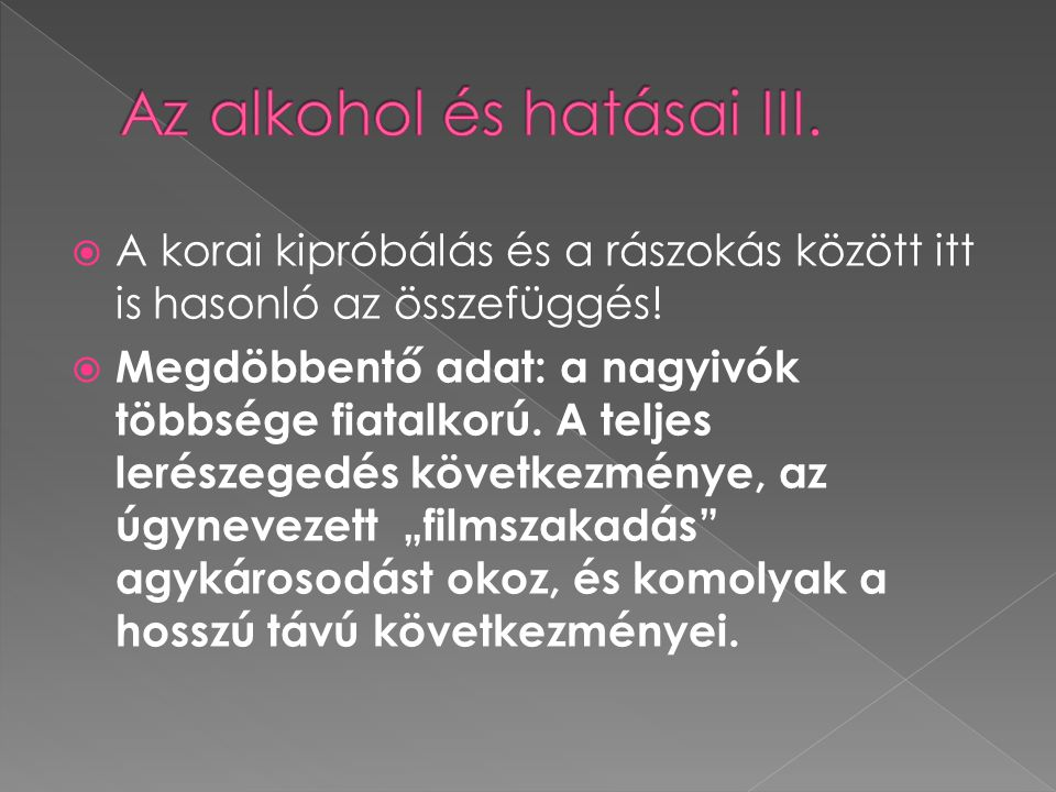 Az alkohol és hatásai III.