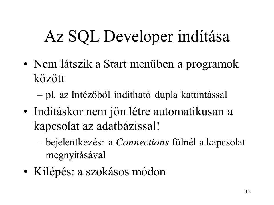 Az SQL Developer indítása