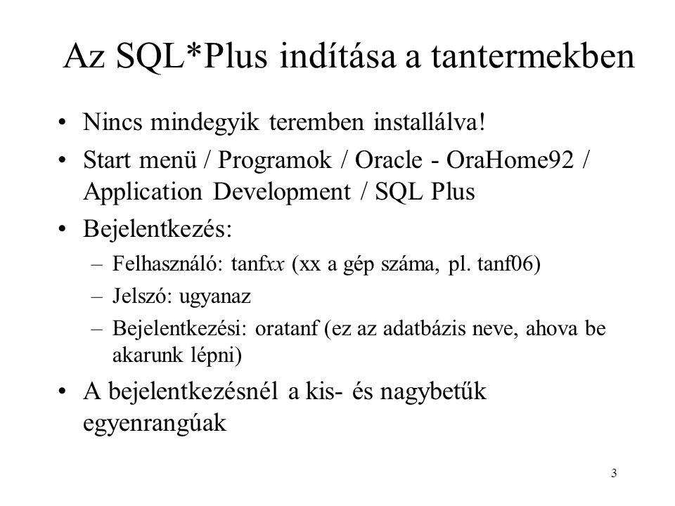 Az SQL*Plus indítása a tantermekben