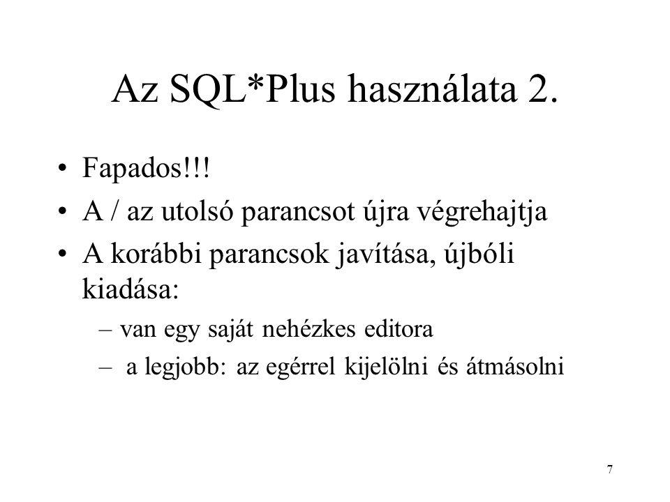 Az SQL*Plus használata 2.