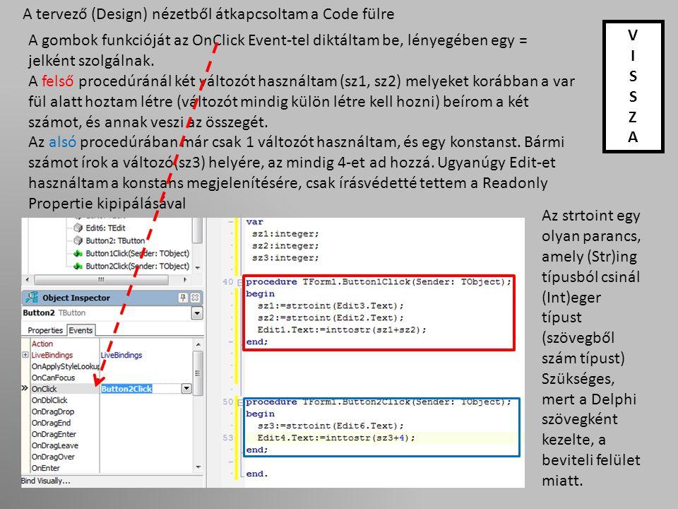A tervező (Design) nézetből átkapcsoltam a Code fülre