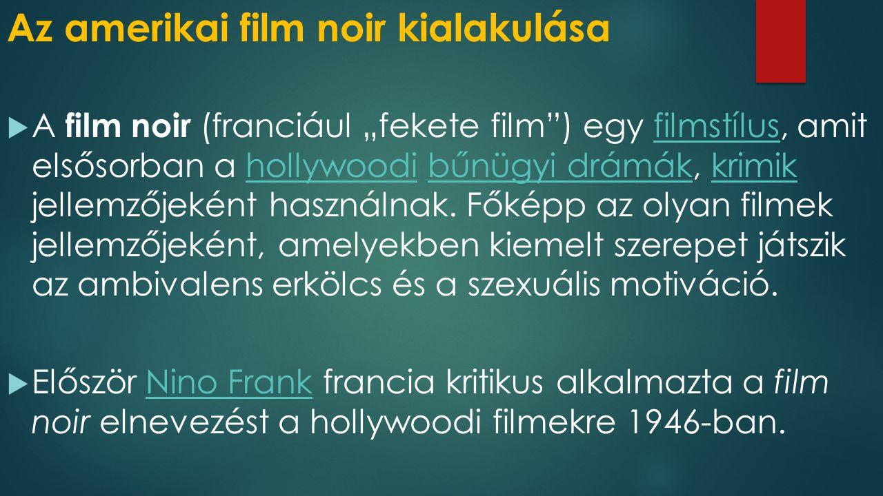 Az amerikai film noir kialakulása