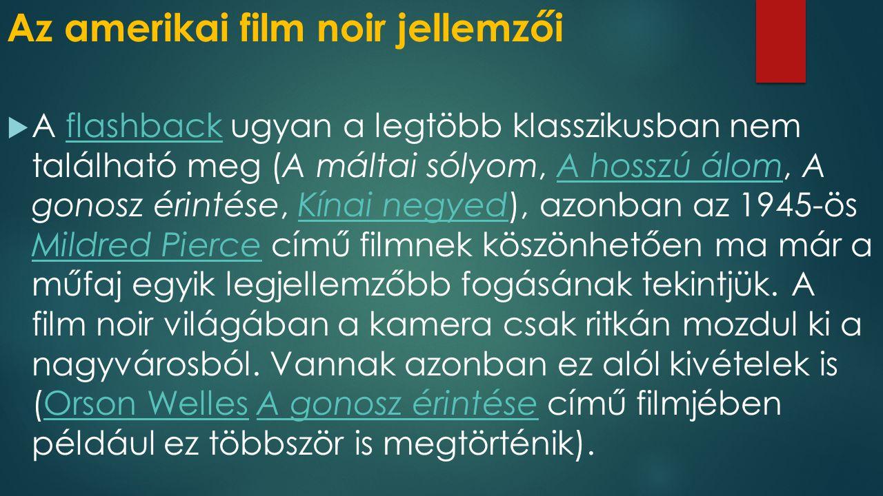 Az amerikai film noir jellemzői