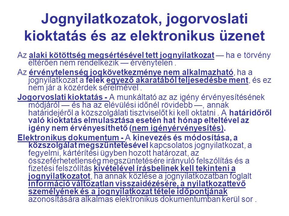 Jognyilatkozatok, jogorvoslati kioktatás és az elektronikus üzenet