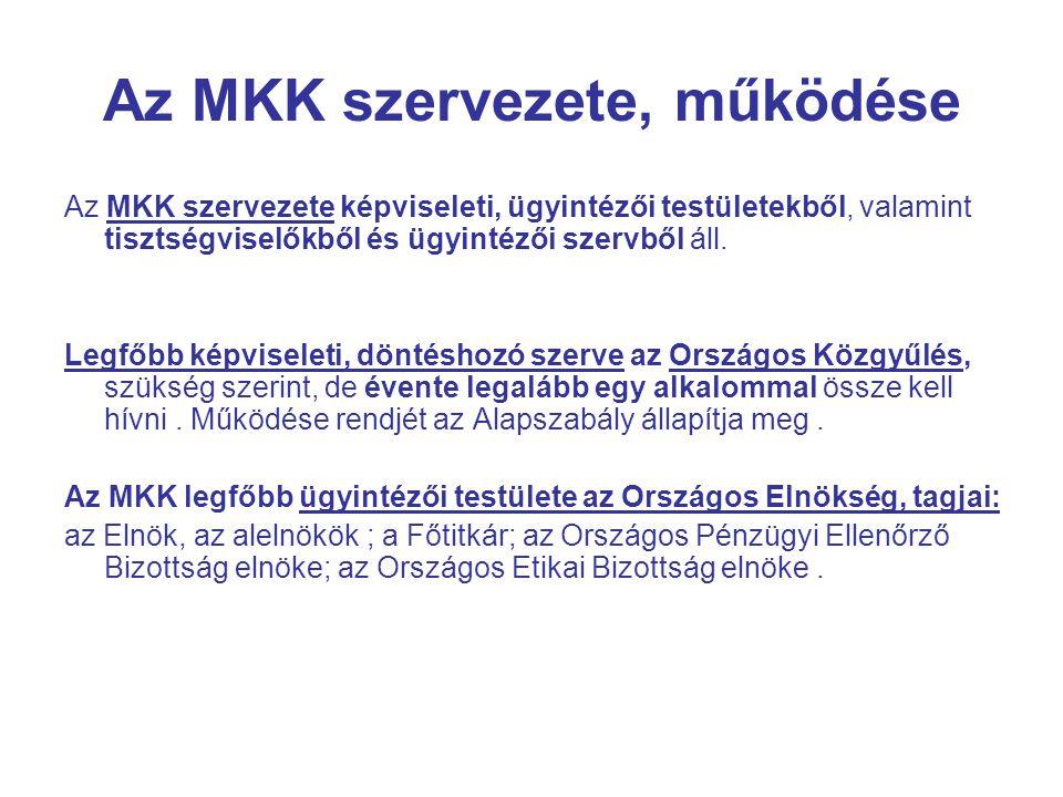 Az MKK szervezete, működése