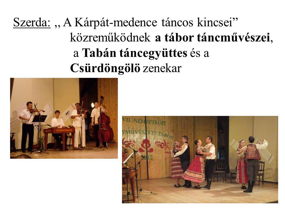 Szerda: ,, A Kárpát-medence táncos kincsei