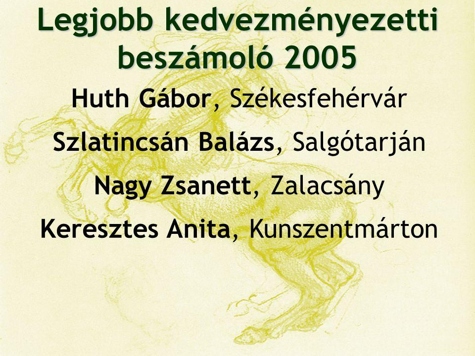 Legjobb kedvezményezetti beszámoló 2005